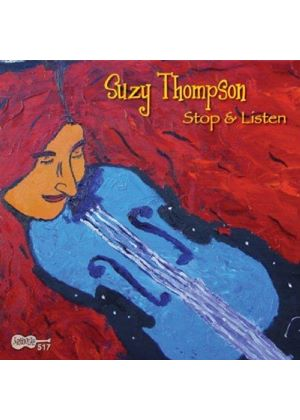 Suzy Thompson - Stop And Listen [US Import]