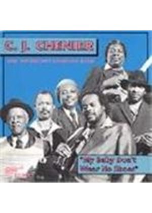 C.J. Chenier - My Baby Don't Wear No Shoes
