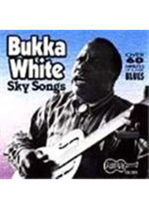 Bukka White - Sky Songs Vol.1-2