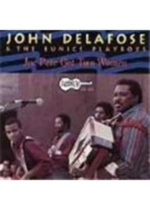 John Delafose/Eunice Playboys - Joe Pete Got Two Women
