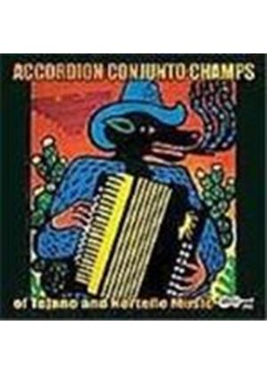 Various Artists - Accordion Conjunto Champs