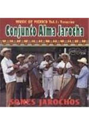 Conjunto Alma Jarocha - Sones Jarochos (Music Of Mexico Vol. 1)
