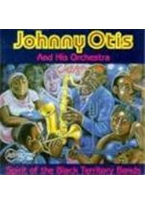 Johnny Otis - Spirit Of The Black Territory Bands, The