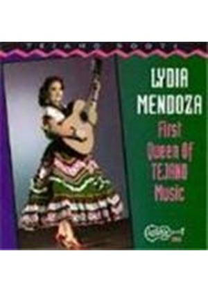 Lydia Mendoza - First Queen Of Tejano Music