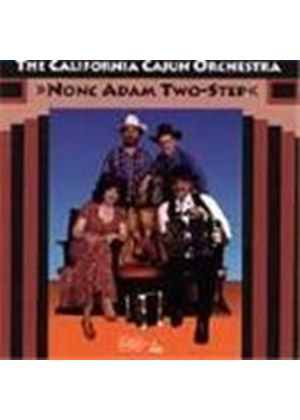 California Cajun Orchestra - Nonc Adam Two-step
