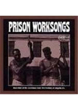 Various Artists - Prison Worksongs