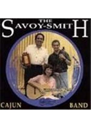 Savoy-Smith Cajun Band (The) - Now And Then