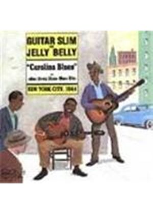 Guitar Slim/Jelly Belly - Carolina Blues