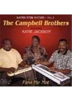 Campbell Brothers (The) - Sacred Steel Guitars Vol.2 (Pass Me Not)