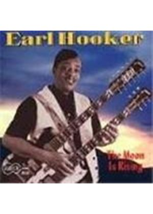 Earl Hooker - Moon Is Rising, The