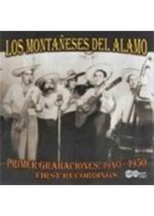 Los Montaneses Del Alamo - First Recordings 1940-1950