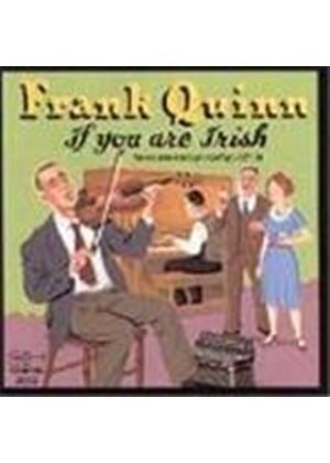 Frank Quinn - If You Are Irish