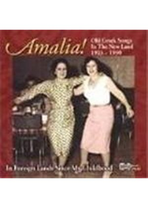 Amalia - Old Greek Songs In The New Land