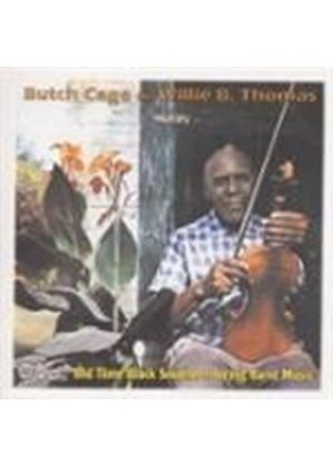Butch Cage & Willie B. Thomas - Old Time Black Southern String Band Music