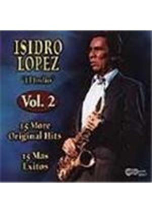 Isidro Lopez - 15 Original Hits Vol.2 (15 More Original Hits)
