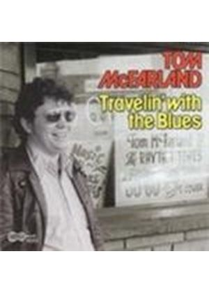 Tom McFarland - Travellin' With The Blues