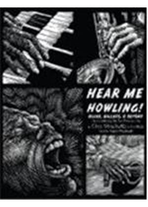 Various Artists - Hear Me Howling (Blues Ballads And Beyond) (Music CD)