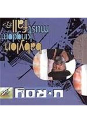 U-Roy - Babylon Kingdom Must Fall (Music CD)