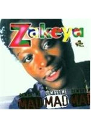 Zakeya - Dem' Get Me Mad (Music CD)