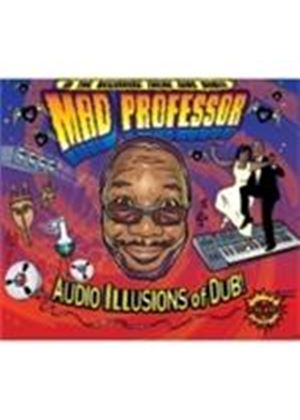 Mad Professor - Audio Illusion Of Dub (Music CD)