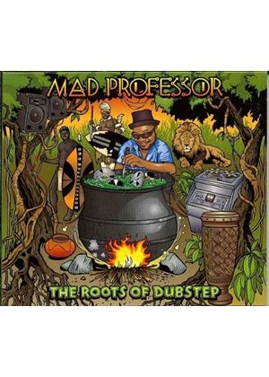 Mad Professor - Roots of Dubstep (Music CD)