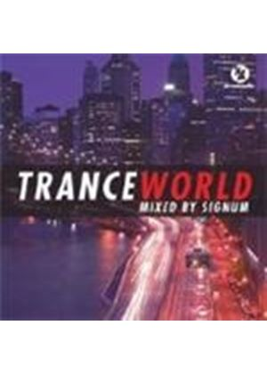 Various Artists - Trance World (Mixed By Signum)