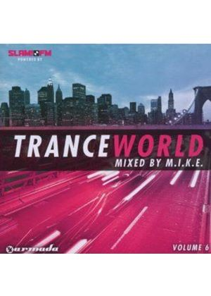 Various Artists - Trance World Vol.6 (Mixed By M.I.K.E.) (Music CD)