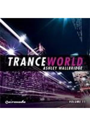 Various Artists - Trance World Vol.11 (Mixed By Ashley Wallbridge) (Music CD)