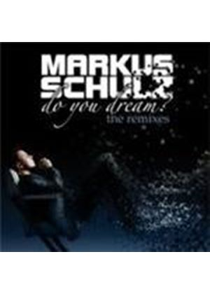 Markus Schulz - Do You Dream (The Remixes) (Music CD)