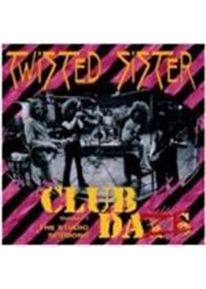 Twisted Sister - Club Daze Vol.1 (The Studio Sessions) (Music CD)
