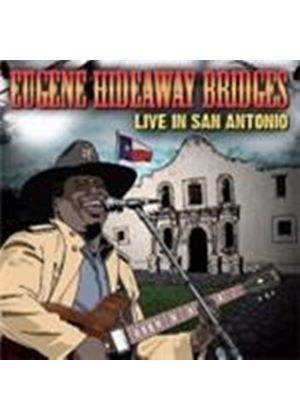 Eugene 'Hideaway' Bridges - Live In San Antonio (Music CD)