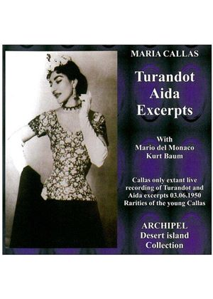 Callas:Monaco:Serafin:Baum:Moscona - Callas Sings Turandot And Aida