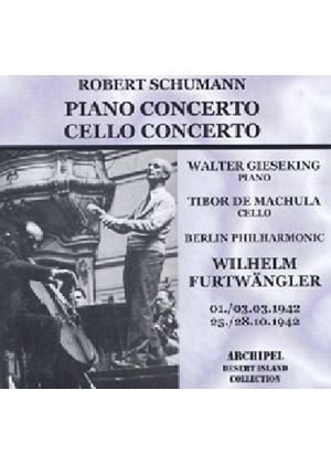 Schumann: Piano Concerto; Cello Concerto