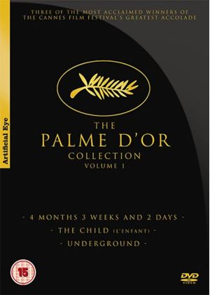The Palm D'or Collection Volume 1:4  Months, 3 Weeks and 2 Days/The Child/Underground
