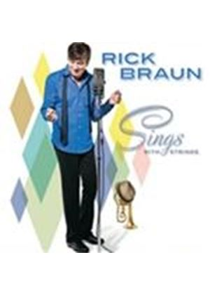 Rick Braun - Sings With Strings (Music CD)