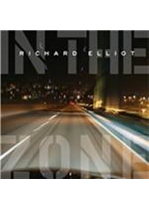 Richard Elliot - In the Zone (Music CD)