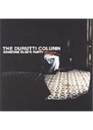 Durutti Column (The) - Someone Else's Party