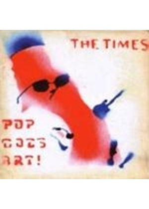 The Times - Pop Goes Art