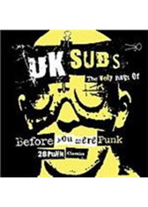 UK Subs - Before You Were Punk (Music CD)