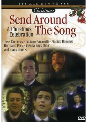 Send Around The Song - A Christmas Celebration