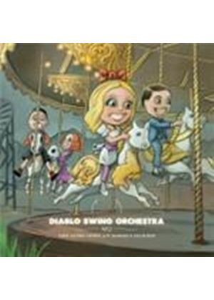 Diablo Swing Orchestra - Sing-Along Songs For The Damned And Delirious (Music CD)