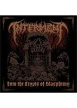 Interment - Into The Crypts Of Blasphemy (Music CD)