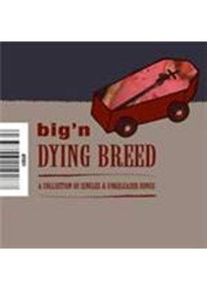 Big'N - Dying Breed (Music CD)