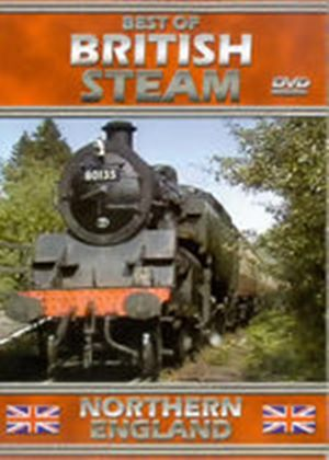 Best Of British Steam - Northern England