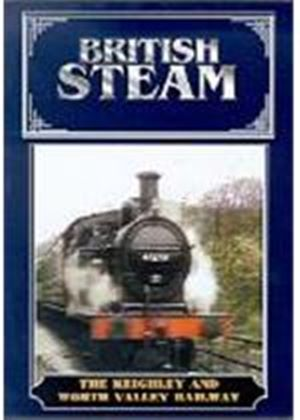 British Steam - The Keighley And Worth Valley Railway