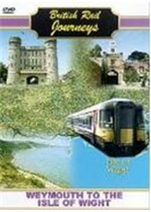 British Rail Journeys - Weymouth To The Isle Of Wight