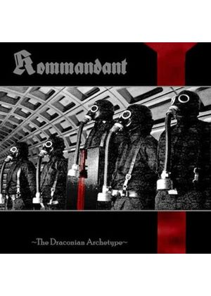 Kommandant - The Draconian Archetype (Music CD)