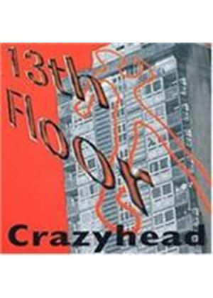 Crazyhead - 13th Floor (Music CD)