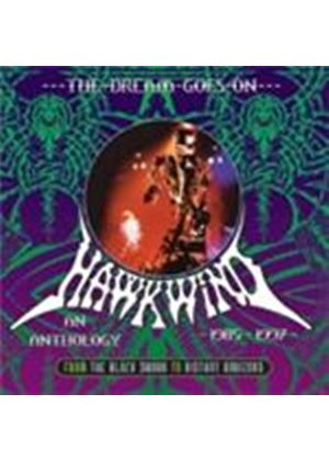 Hawkwind - Dream Goes On, The (An Anthology - 1985-1997) (Music CD)