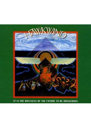 Hawkwind - It Is the Business of the Future to Be Dangerous (Music CD)